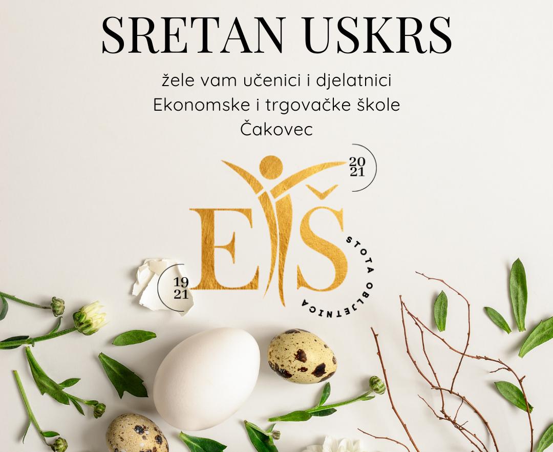 Sretan Uskrs žele vam učenici i djelatnici Ekonomske i trgovačke škole Čakovec